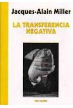Papel LA TRANSFERENCIA NEGATIVA