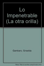 Papel Impenetrable, Lo