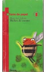 Papel BICHOS DE CUENTO (TORRE DE PAPEL ROJA) (7 AÑOS) (RUSTICA)