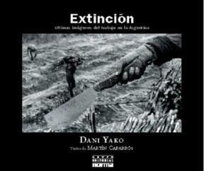 Papel Extincion, Ultimas Imagenes Del Trabajo En La Argentina