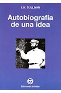 Papel AUTOBIOGRAFIA DE UNA IDEA (RUSTICA)