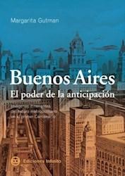 Libro Buenos Aires  El Poder De La Anticipacion