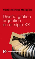 Libro Diseño Grafico Argentino En El Siglo Xx