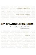 Papel CREADORES DE UN ESTILO MINIMALISMO Y MODERNISMO CLASICO 1915-1945 (CARTONE)