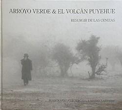 Libro Arroyo Verde & El Volcan Puyehue