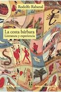 Papel COSTA BARBARA LITERATURA Y EXPERIENCIA (COLECCION LA LENGUA / CRONICA)