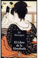 Papel LIBRO DE LA ALMOHADA (EL OTRO LADO / CLASICOS) (RUSTICA)