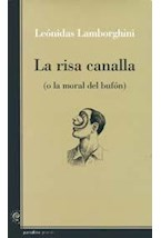 Papel RISA CANALLA, LA (O LA MORAL DEL BUFON)
