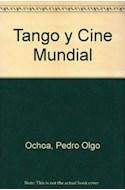 Papel TANGO Y CINE MUNDIAL