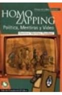 Papel HOMO ZAPPING POLITICA MENTIRAS Y VIDEO (COMUNICACION Y CULTURA) [PROLOGO DE CARLOS ULANOVSKY]