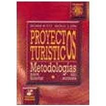 Papel Proyectos Turisticos Metodologias Para Acert