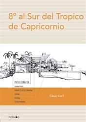 Papel Ocho Grados Al Sur Del Tropico De Capricor