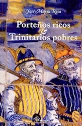 Libro Porteños Ricos & Trinitarios Pobres