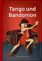 Libro Tango Und Bandonion
