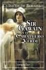 Papel Sir Gawain Y Elc Aballero Verde