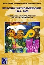 Libro Historia Latinoamericana  1700 - 2005