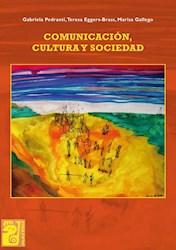 Libro Comunicacion Cultura Y Sociedad