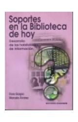 Papel SOPORTES EN LA BIBLIOTECA DE HOY