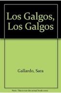 Papel GALGOS LOS GALGOS