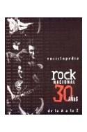 Papel ENCICLOPEDIA ROCK NACIONAL 30 AÑOS DE LA A A LA Z