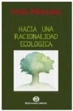 Papel Hacia Una Racionalidad Ecologica
