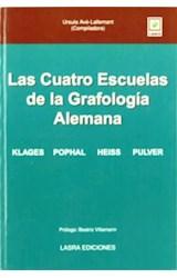 Papel CUATRO ESCUELAS DE LA GRAFOLOGIA ALEMANA, LA (KLAGES, POPHAL