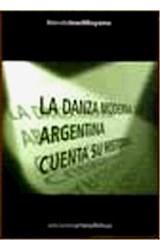 Papel LA DANZA MODERNA ARGENTINA CUENTA SU HISTORIA