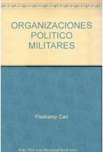 Papel ORGANIZACIONES POLITICO-MILITARES