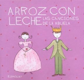 Papel Arroz Con Leche, Las Canciones De La Abuela