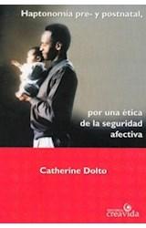 Papel HAPTONOMIA PRE- Y POSTNATAL, POR UNA ETICA DE LA SEGURIDAD