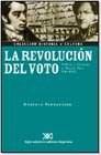 Libro La Revolucion Del Voto , Politica Y Elecciones En Buenos Aires