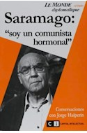 Papel SARAMAGO SOY UN COMUNISTA HORMONAL (LE MONDE DIPLOMATIQUE)
