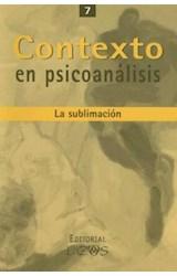 Papel CONTEXTO EN PSICOANALISIS 7 (SUBLIMACION)