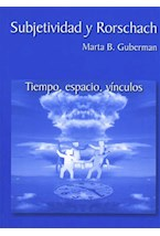 Test SUBJETIVIDAD Y RORSCHACH (TIEMPO, ESPACIO, VINCULO)