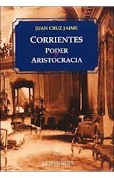 Papel CORRIENTES PODER Y ARISTOCRACIA