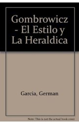 Papel GOMBROWICZ-EL ESTILO DE LA HERALDICA