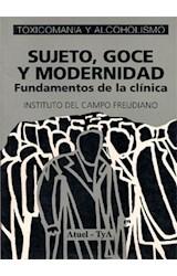 Papel SUJETO, GOCE Y MODERNIDAD-I-FUNDAMENTOS DE LA CLINICA
