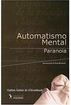 Papel AUTOMATISMO MENTAL PARANOIA