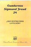 Papel CUADERNOS SIGMUND FREUD 24 QUE DESTINO PARA LA PULSION