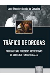 E-book Tráfico de Drogas, Prueba Penal y Medidas de Investigación Restrictivas de Derechos Fundamentales