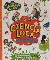 Libro Peque/Os Genios -Ciencia Loca Y Divertida
