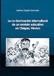 Libro La Co-Teorizacion Intercultural Deun Modelo Educa