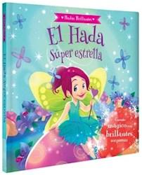 Libro El Hada Super Estrella Hadas Brillantes