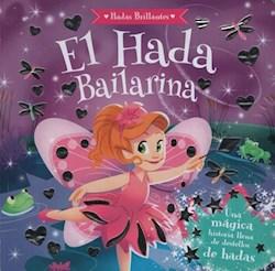 Libro El Hada Bailarina Hadas Brillantes