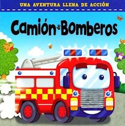 Libro Camion De Bomberos .Una Aventura Llena De Accion
