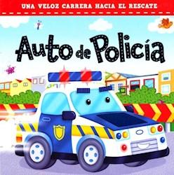 Libro Auto De Policia .Una Veloz Carrera Hacia El Rescate