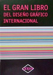 Libro El Gran Libro Del Dise/O Grafico Internacional