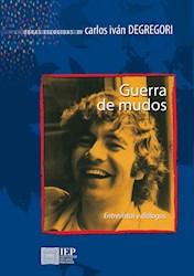 Libro Guerra De Mudos: Entrevistas Y Dialogos