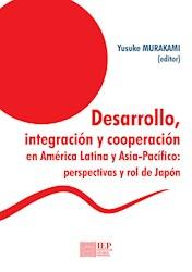 Libro Desarrollo, Integracion Y Cooperacion Entre Ame