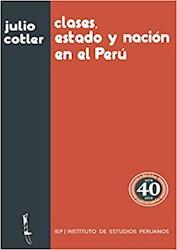 Libro Clases, Estado Y Nacion En El Peru